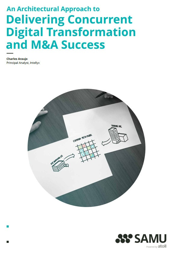 White Paper: An Architectural Approach to Delivering Concurrent Digital Transformation and M&A Success